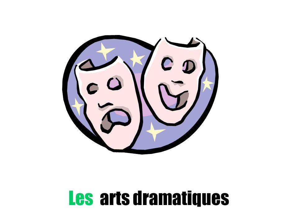 Les arts dramatiques