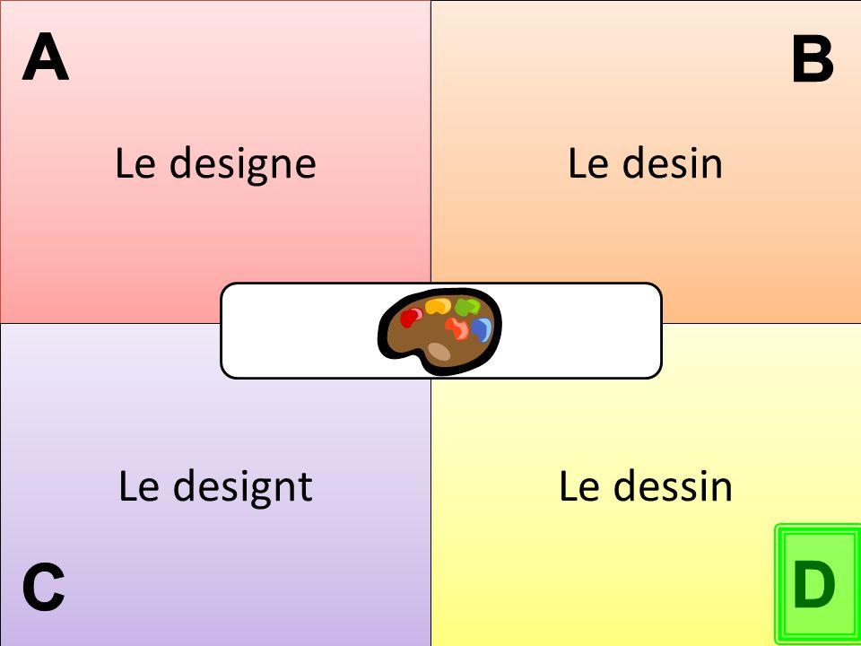Le designe Le desin Le designt Le dessin