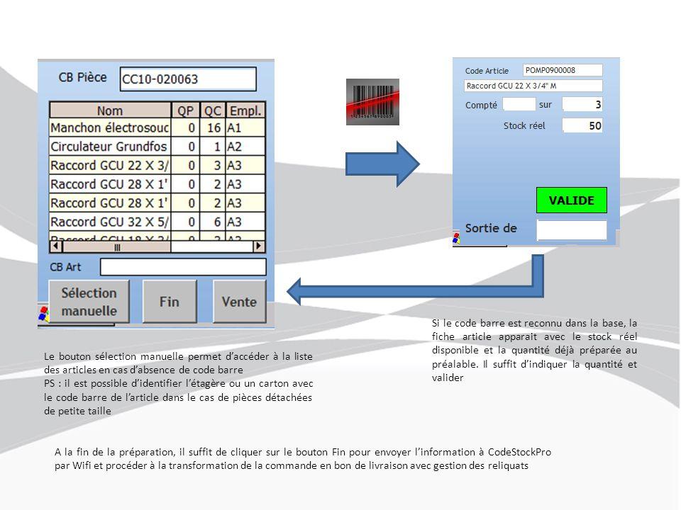 Si le code barre est reconnu dans la base, la fiche article apparait avec le stock réel disponible et la quantité déjà préparée au préalable. Il suffi
