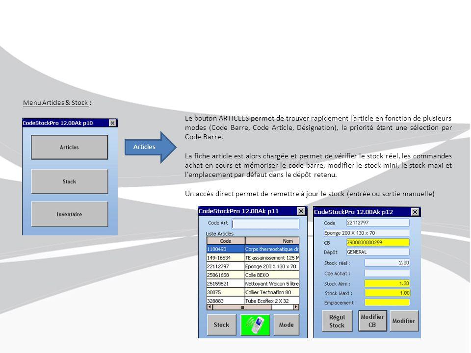 Menu Articles & Stock : Articles Le bouton ARTICLES permet de trouver rapidement l'article en fonction de plusieurs modes (Code Barre, Code Article, Désignation), la priorité étant une sélection par Code Barre.