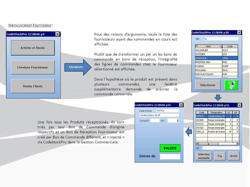 Menu Livraison Fournisseur : Livraison Pour des raisons d'ergonomie, seule la liste des fournisseurs ayant des commandes en cours est affichée.