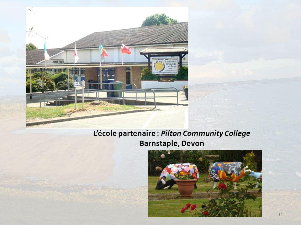 11 L'école partenaire : Pilton Community College Barnstaple, Devon