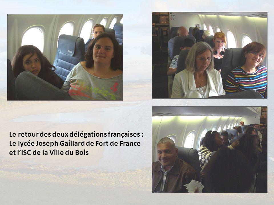 Le retour des deux délégations françaises : Le lycée Joseph Gaillard de Fort de France et l'ISC de la Ville du Bois