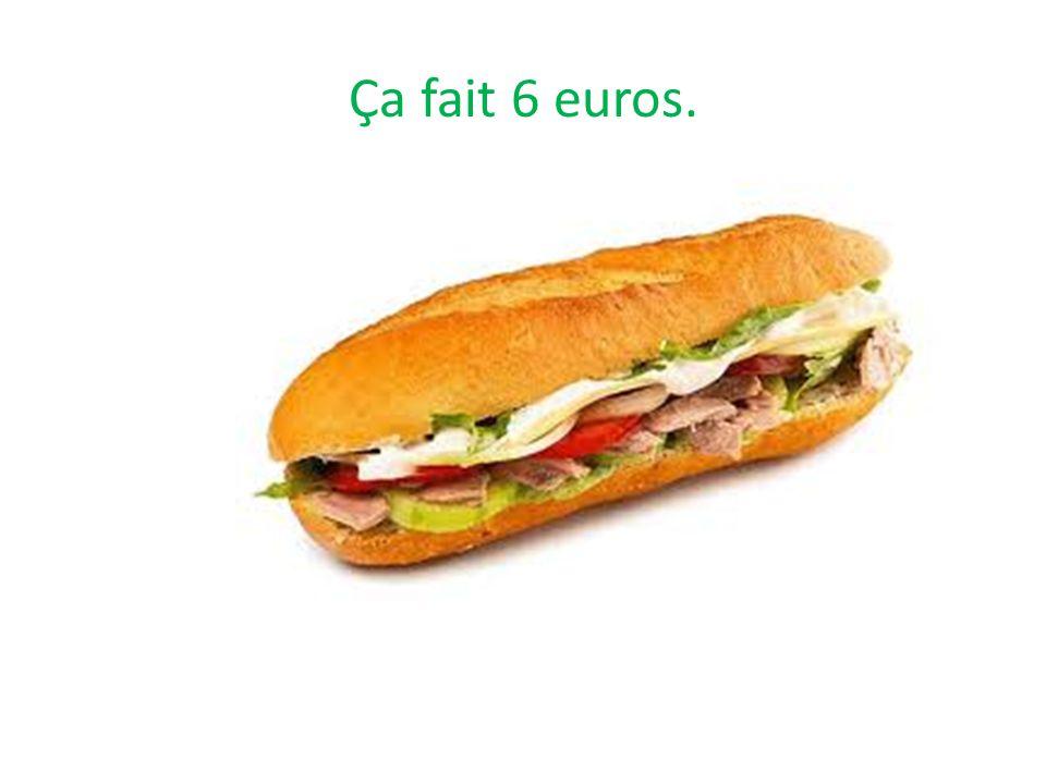 Combien coûte le sandwich