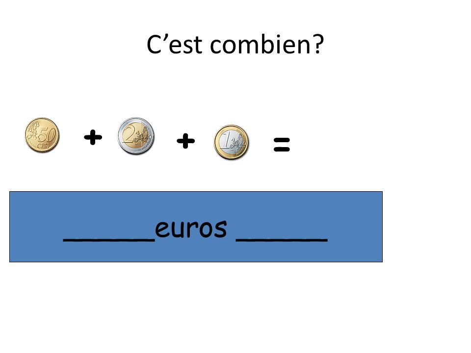 C'est combien + + = ____euros ___