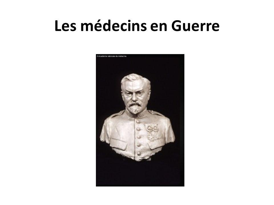 Les médecins en Guerre