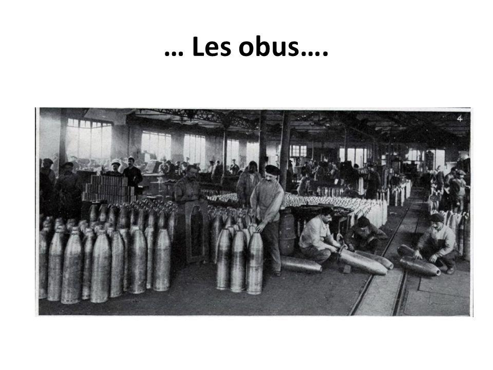 … Les obus….