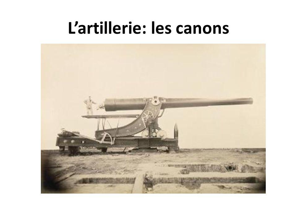 L'artillerie: les canons