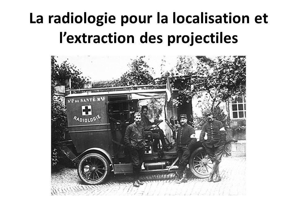 La radiologie pour la localisation et l'extraction des projectiles