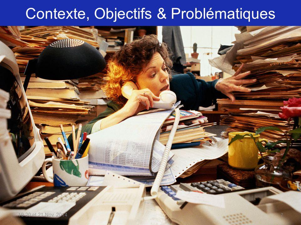 Contexte, Objectifs & Problématiques 19-20 et 21 Nov. 20147