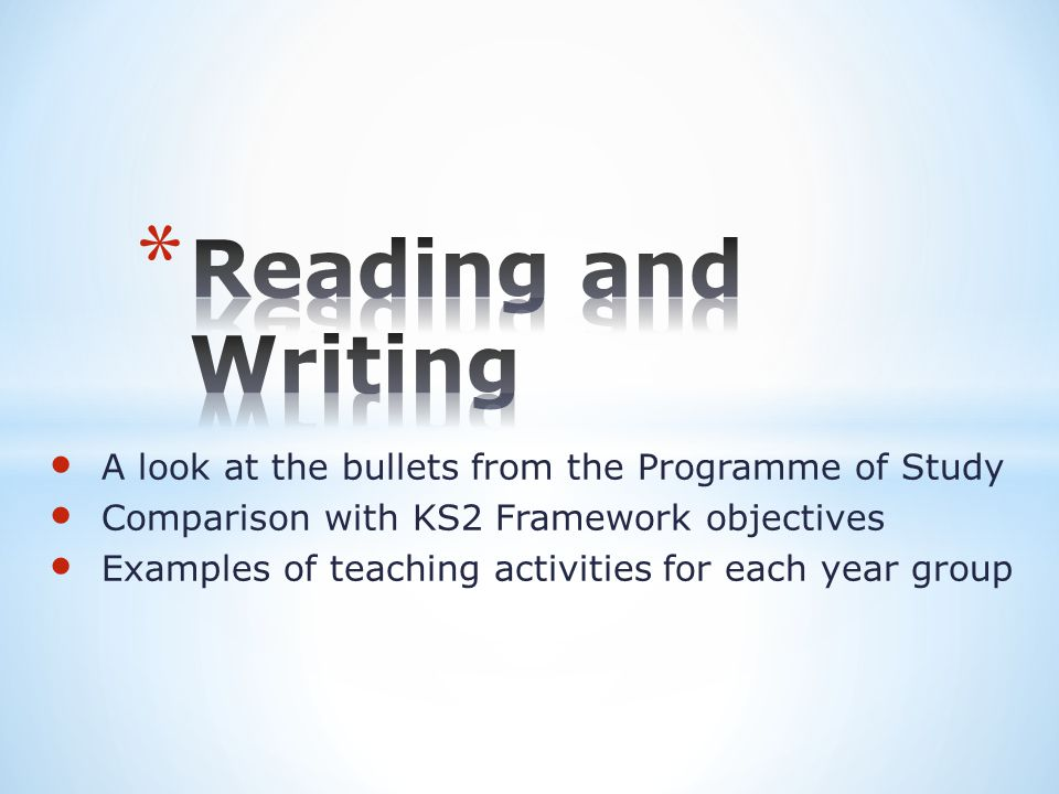 A look at the bullets from the Programme of Study Comparison with KS2 Framework objectives Examples of teaching activities for each year group