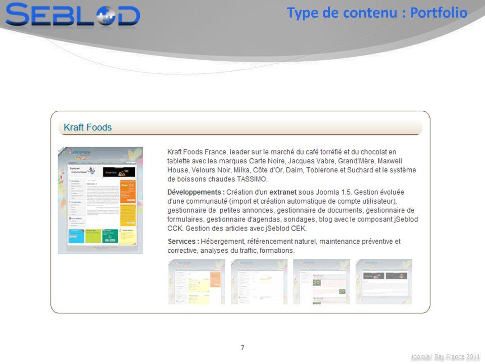 Joomla! Day France 2011 7 Type de contenu : Portfolio