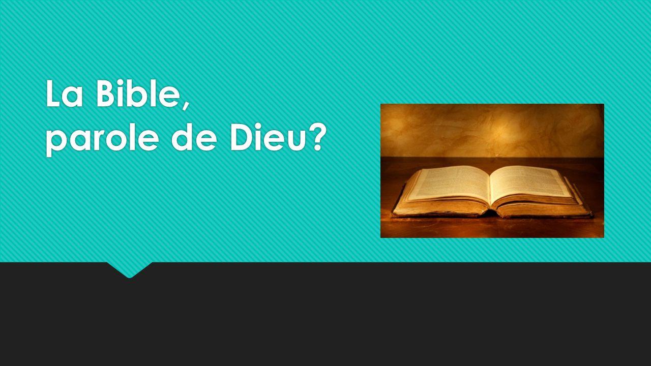 La Bible, parole de Dieu?