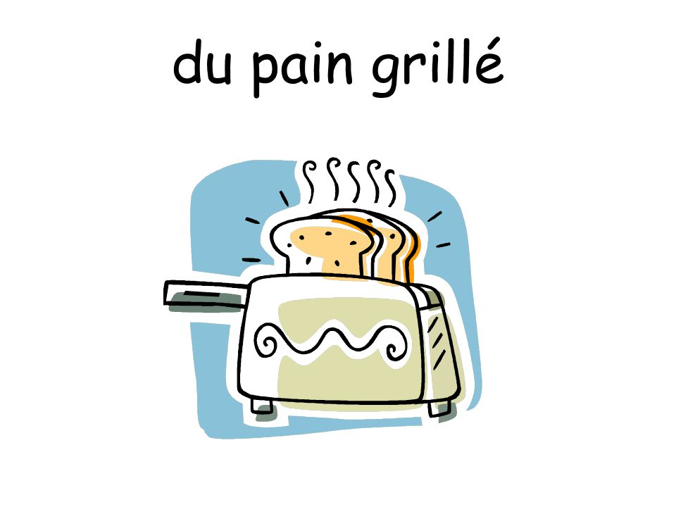Example: the milk – le lait some milk – du lait ____________ céréales ____________ confiture ____________ pain ____________ miel ____________ jus d'orange ____________ café ___________ thé ___________ lait ___________ croissants ___________ chocolat chaud