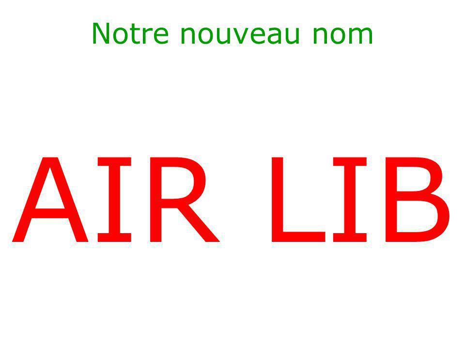 Notre nouveau nom AIR LIB