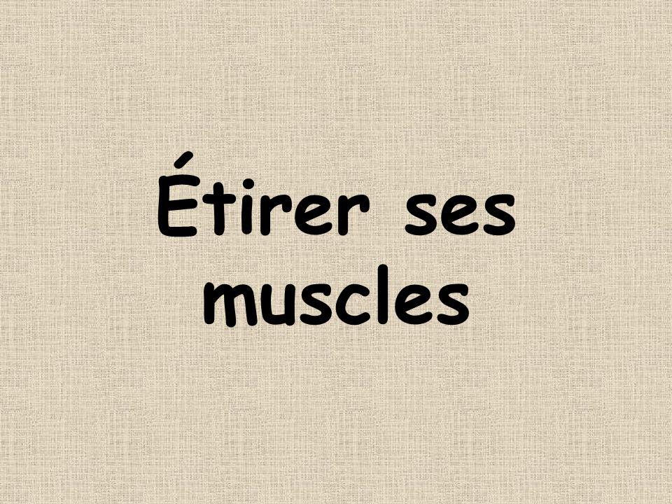 Étirer ses muscles