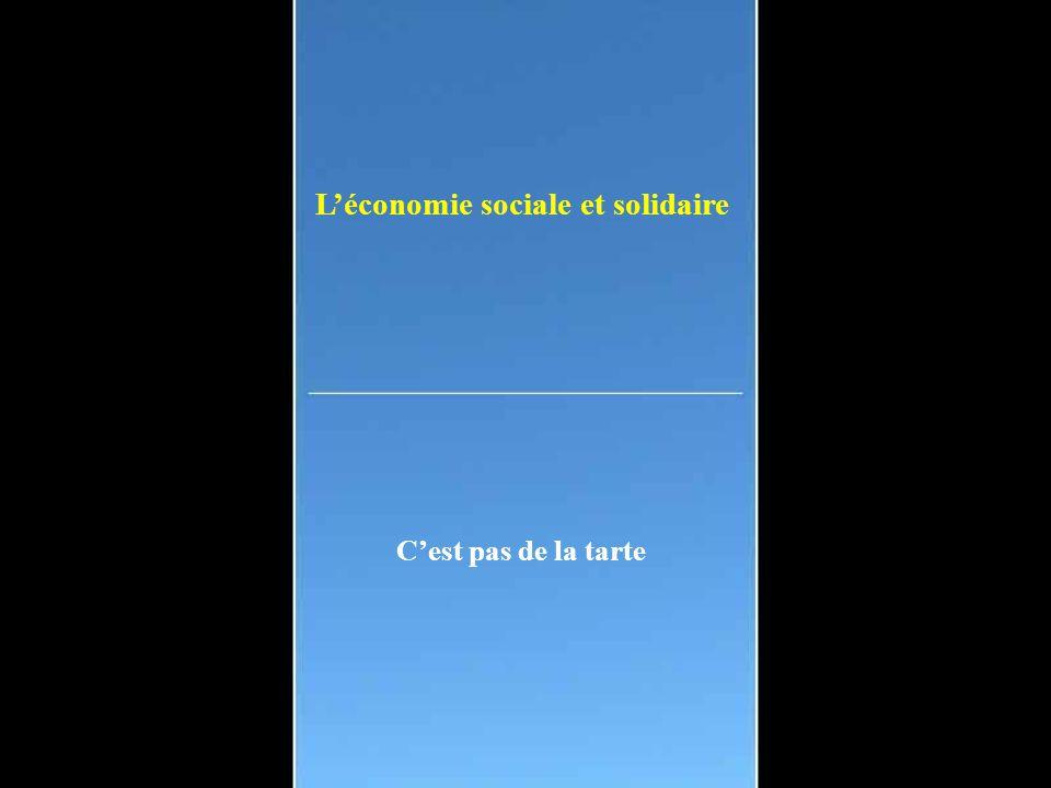 L'économie sociale et solidaire C'est pas de la tarte