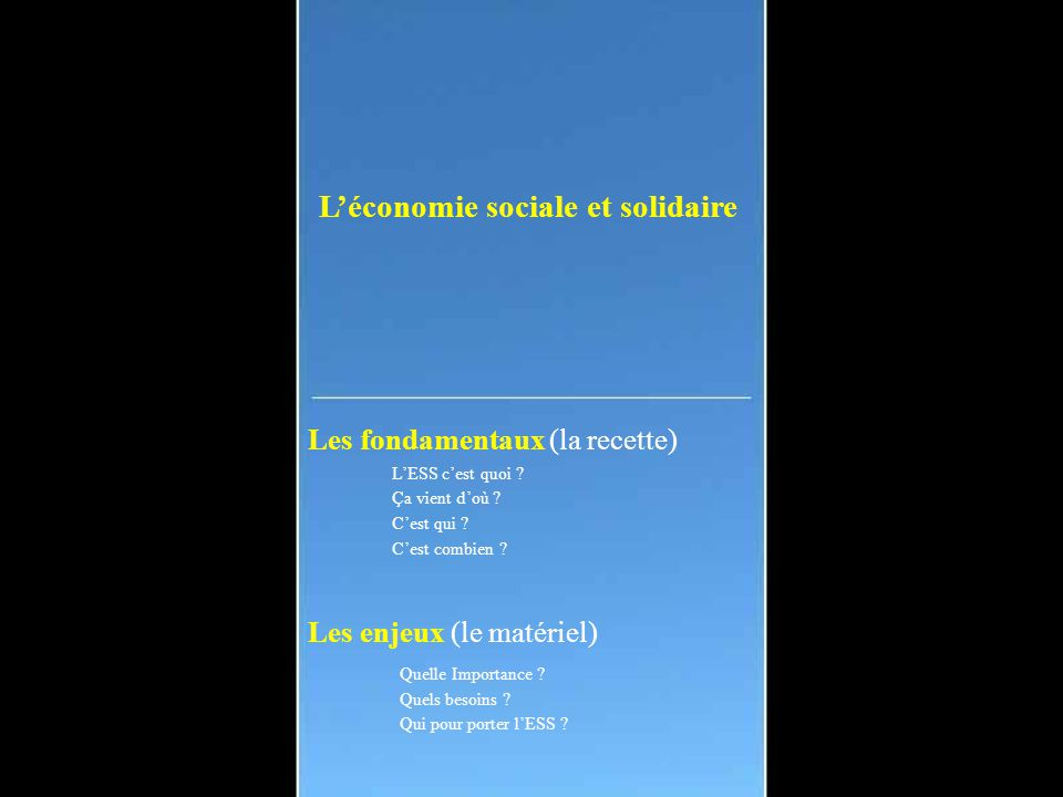 L'économie sociale et solidaire Quelques pistes .Les ustensiles .