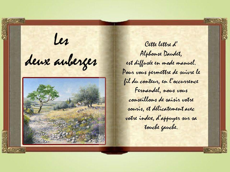 Cette lettre d' Alphonse Daudet, est diffusée en mode manuel.