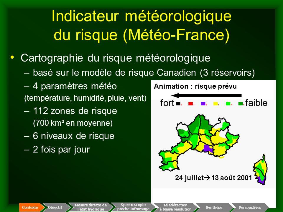 Indicateur météorologique du risque (Météo-France) Cartographie du risque météorologique –basé sur le modèle de risque Canadien (3 réservoirs) –4 para