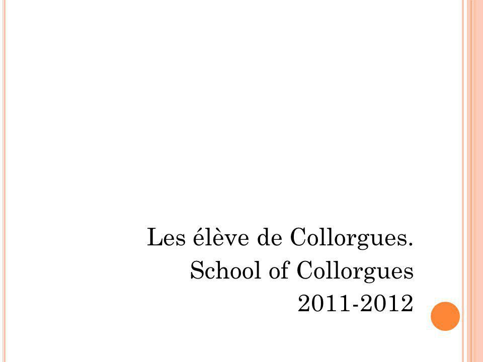 Les élève de Collorgues. School of Collorgues 2011-2012