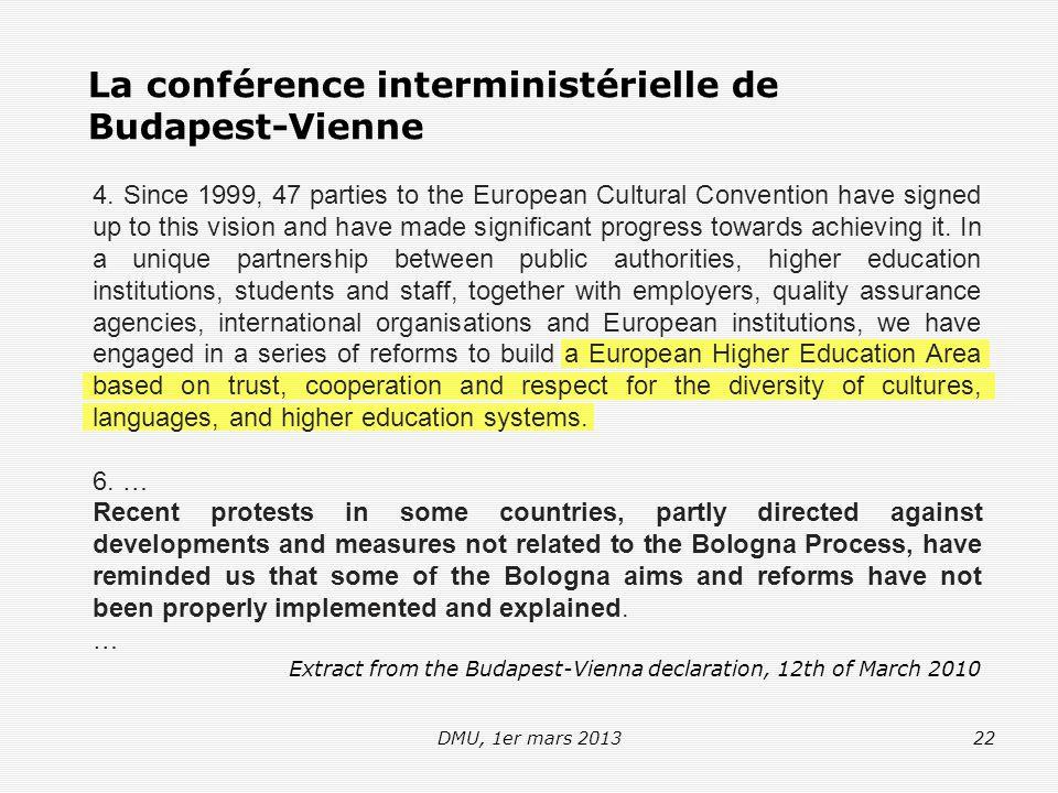 DMU, 1er mars 201322 La conférence interministérielle de Budapest-Vienne 4.
