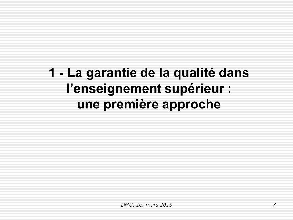 DMU, 1er mars 201358 Autoévaluation et culture de la qualité L'autoévaluation - Que faut-il connaître .