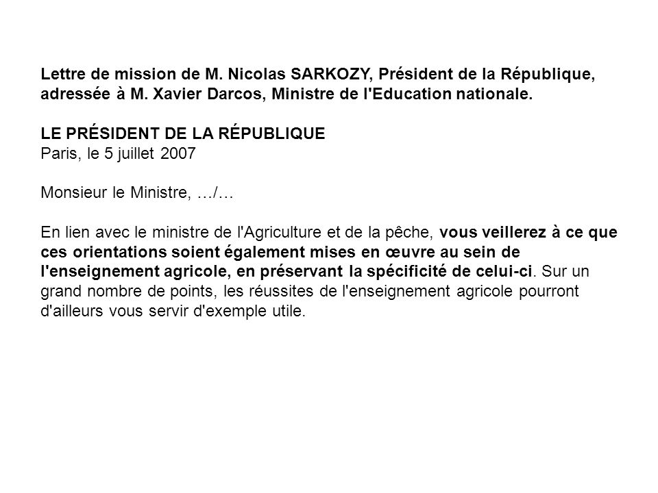 Lettre de mission de M.Nicolas SARKOZY, Président de la République, adressée à M.