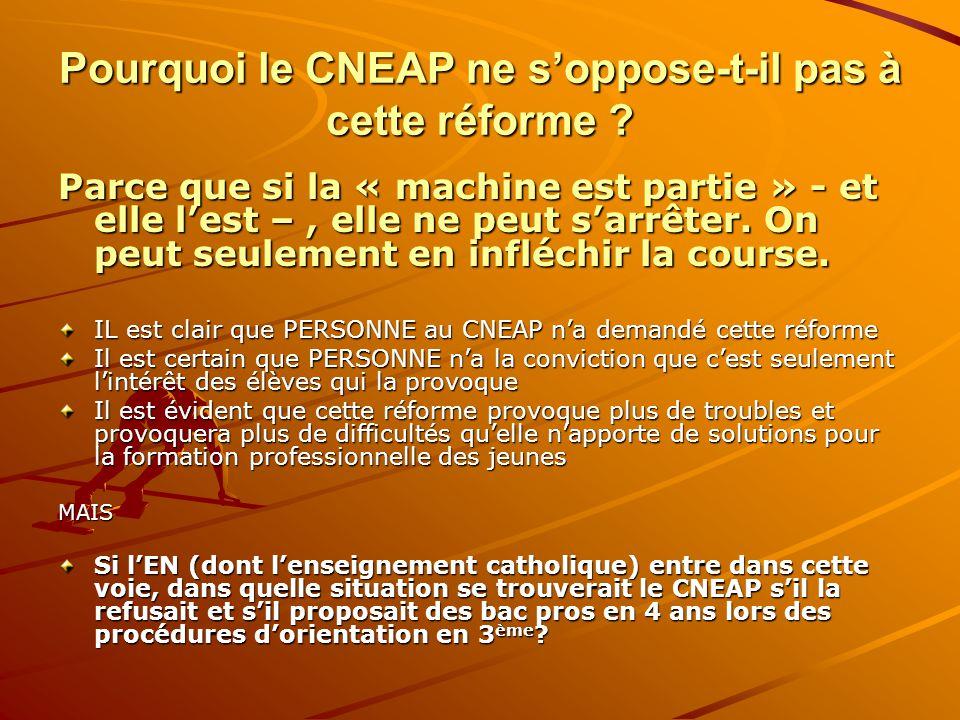 Pourquoi le CNEAP ne s'oppose-t-il pas à cette réforme .