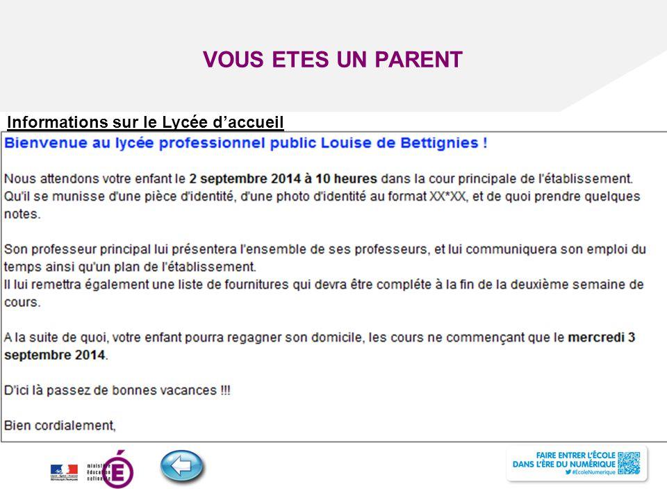 VOUS ETES UN PARENT Informations sur le Lycée d'accueil