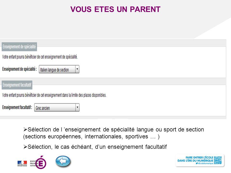 Titre de la présentation - Vendredi 12 juillet 2013 - Page ‹#› VOUS ETES UN PARENT  Sélection de l 'enseignement de spécialité langue ou sport de sec