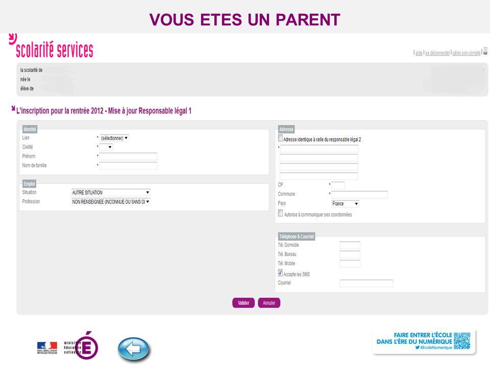 Titre de la présentation - Vendredi 12 juillet 2013 - Page ‹#› VOUS ETES UN PARENT