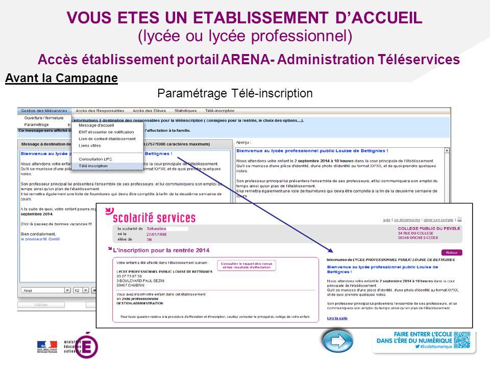 Titre de la présentation - Vendredi 12 juillet 2013 - Page ‹#› VOUS ETES UN ETABLISSEMENT D'ACCUEIL (lycée ou lycée professionnel) Paramétrage Télé-in