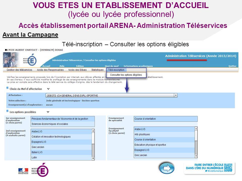 Titre de la présentation - Vendredi 12 juillet 2013 - Page ‹#› VOUS ETES UN ETABLISSEMENT D'ACCUEIL (lycée ou lycée professionnel) Télé-inscription –