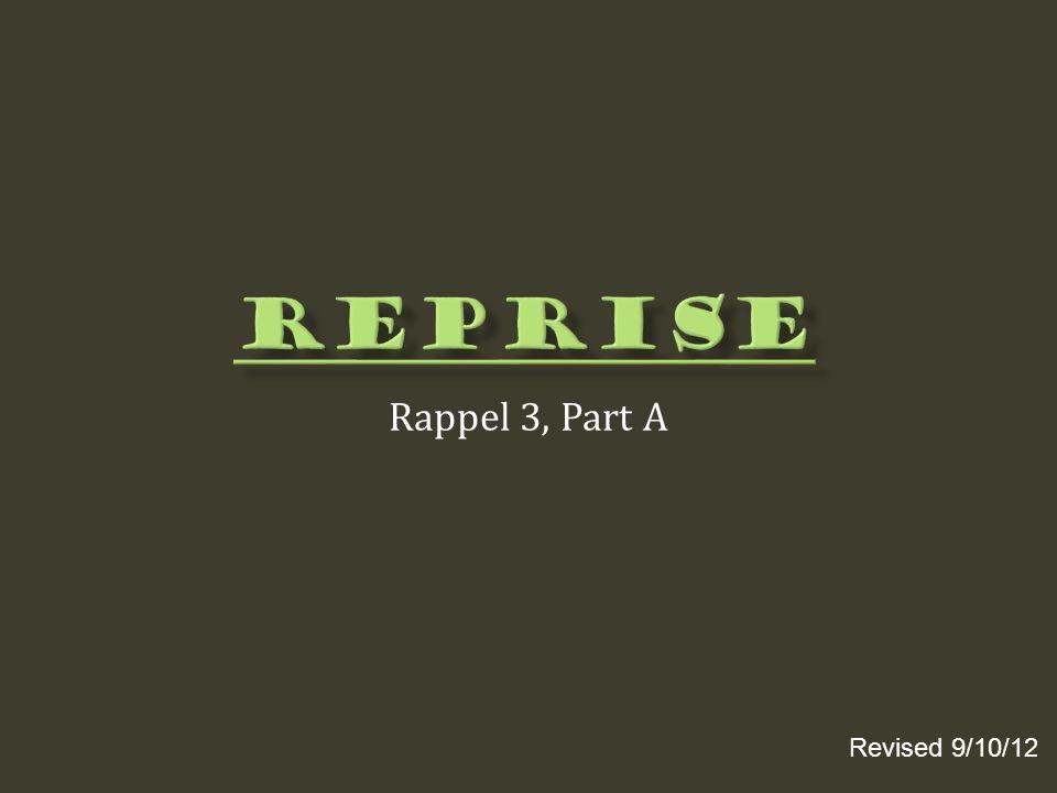 Rappel 3, Part A Revised 9/10/12