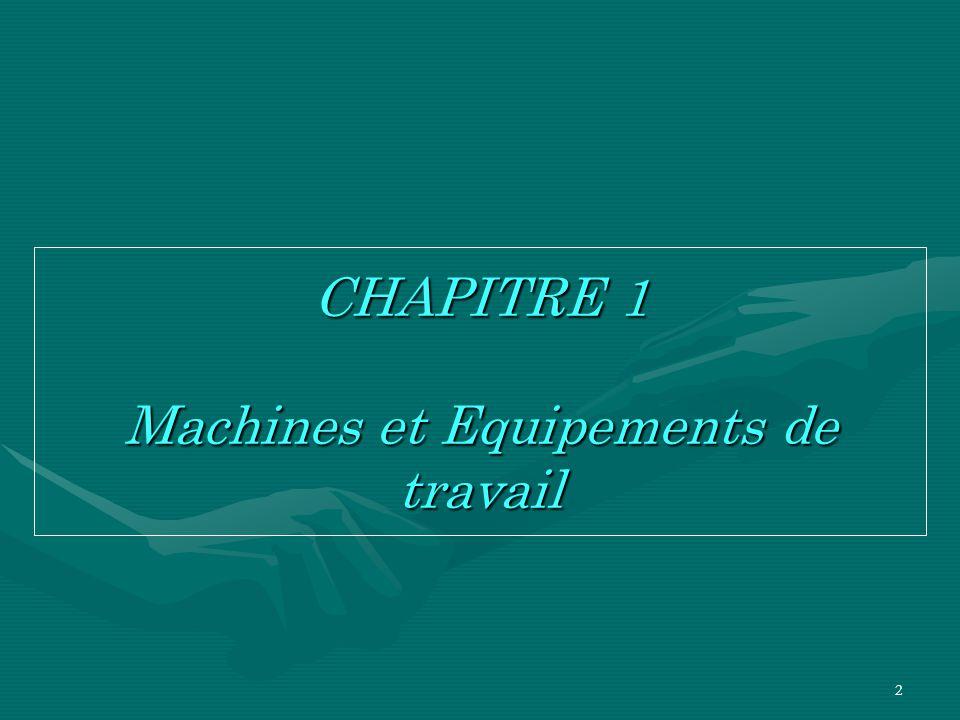 2 CHAPITRE 1 Machines et Equipements de travail