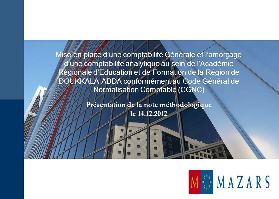 Soumissionnaire : Mise en place d'une comptabilité Générale et l'amorçage d'une comptabilité analytique au sein de l'Académie Régionale d'Education et