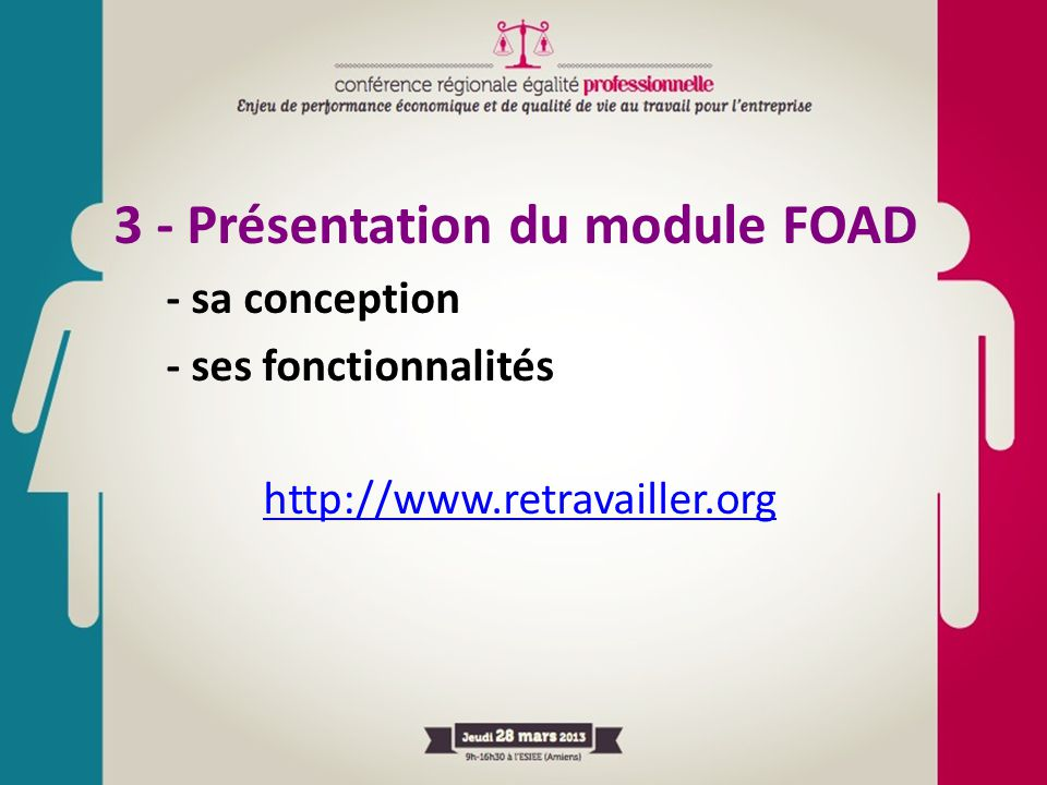 3 - Présentation du module FOAD - sa conception - ses fonctionnalités http://www.retravailler.org