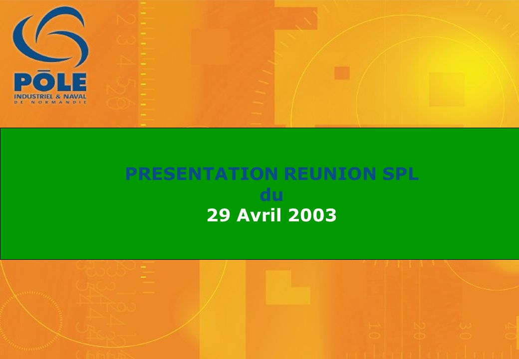PRESENTATION REUNION SPL du 29 Avril 2003