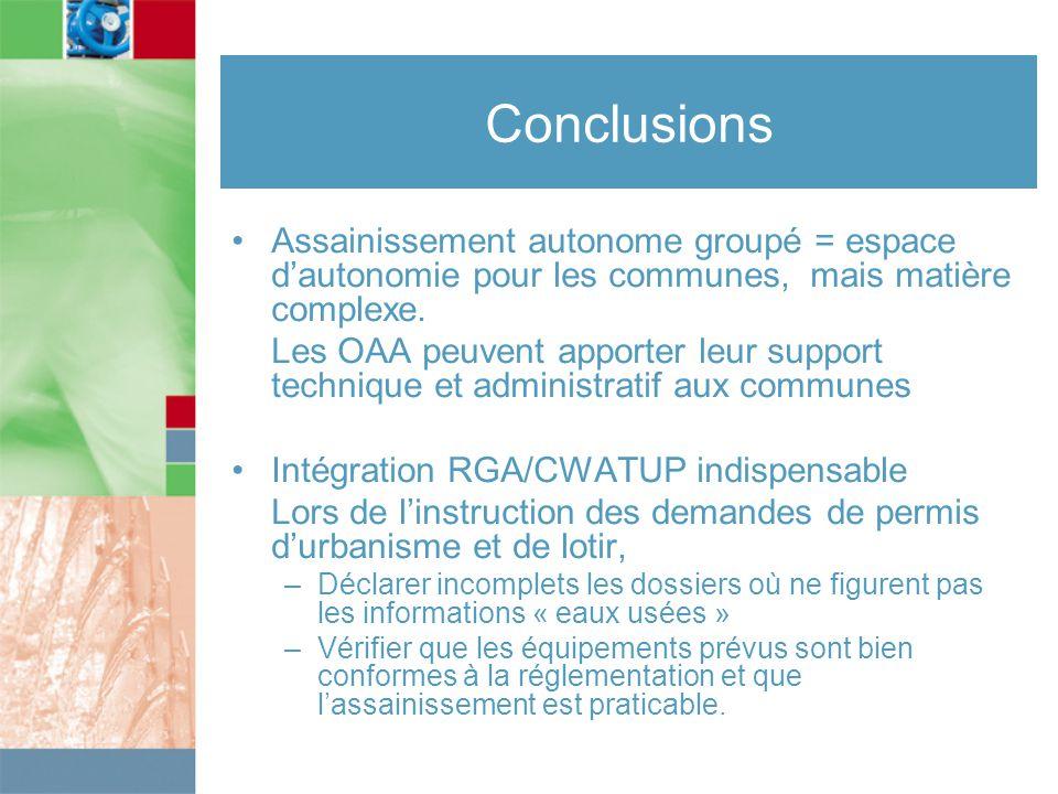 Conclusions Assainissement autonome groupé = espace d'autonomie pour les communes, mais matière complexe.