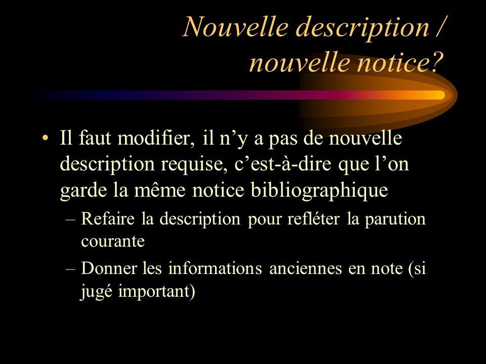 Nouvelle description / nouvelle notice.