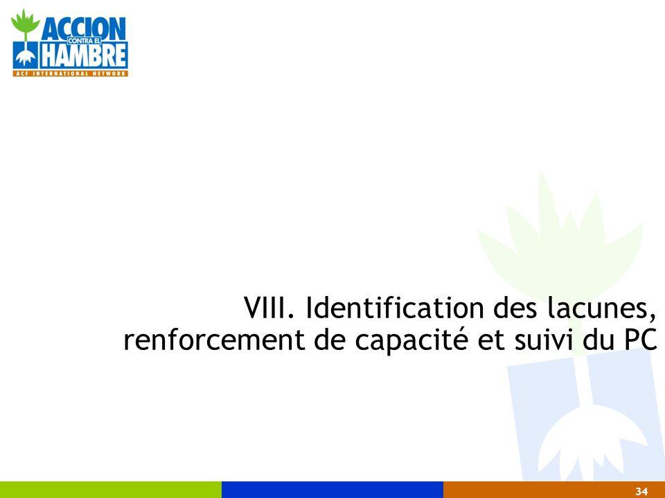 34 VIII. Identification des lacunes, renforcement de capacité et suivi du PC