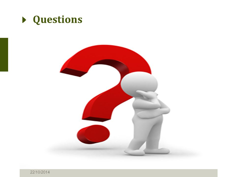 Questions 22/10/2014
