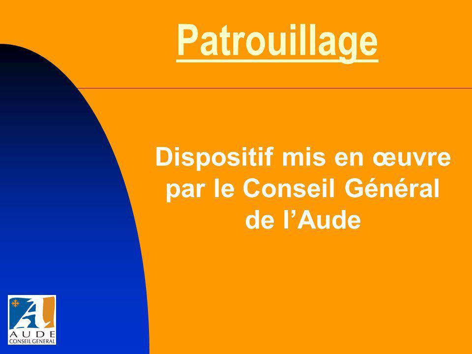 Patrouillage Dispositif mis en œuvre par le Conseil Général de l'Aude