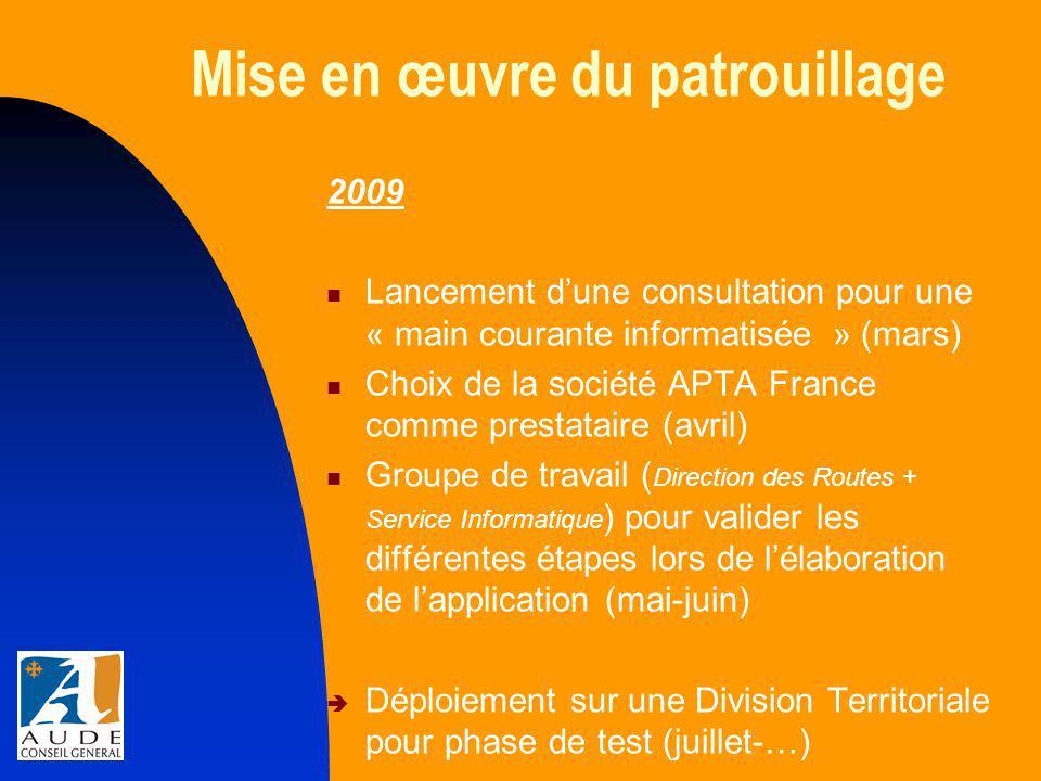Mise en œuvre du patrouillage 2010 Ajustements de l'application et améliorations ( Apta-GCO ) Apta-GCO Intégration du nouveau RIU  Déploiement sur l'ensemble des Divisions territoriales de la « main courante informatisée » (juin)  Formation à l'attention des responsables et des patrouilleurs