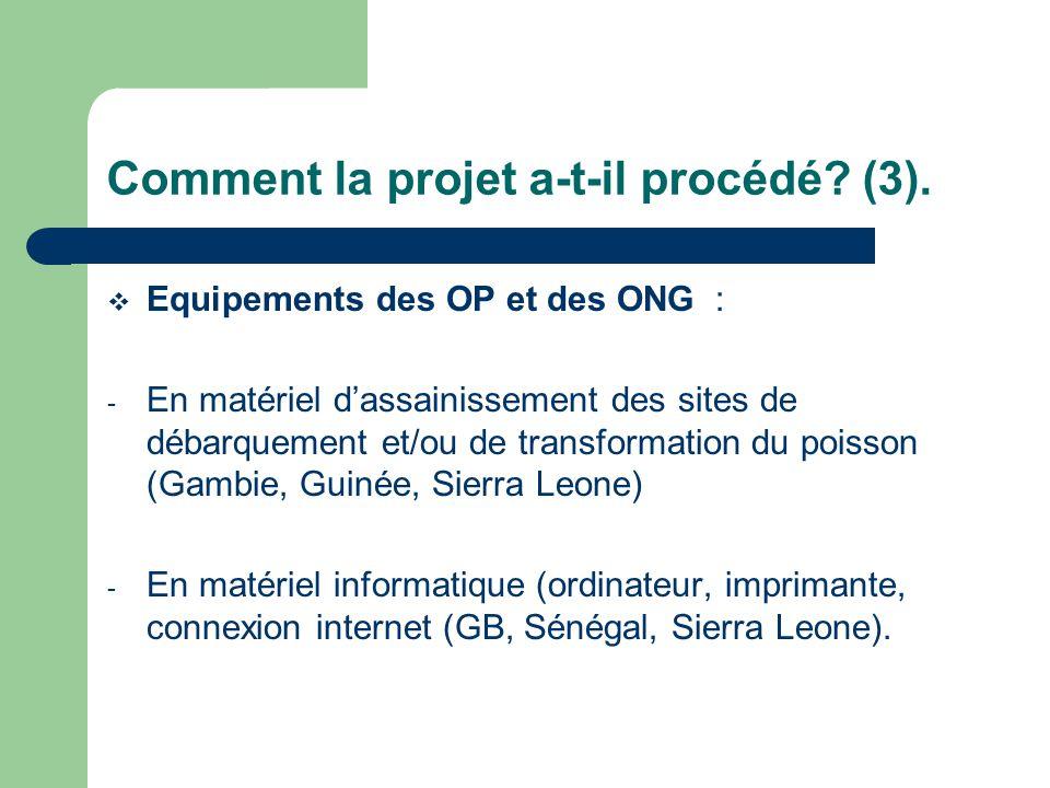 Comment la projet a-t-il procédé. (3).