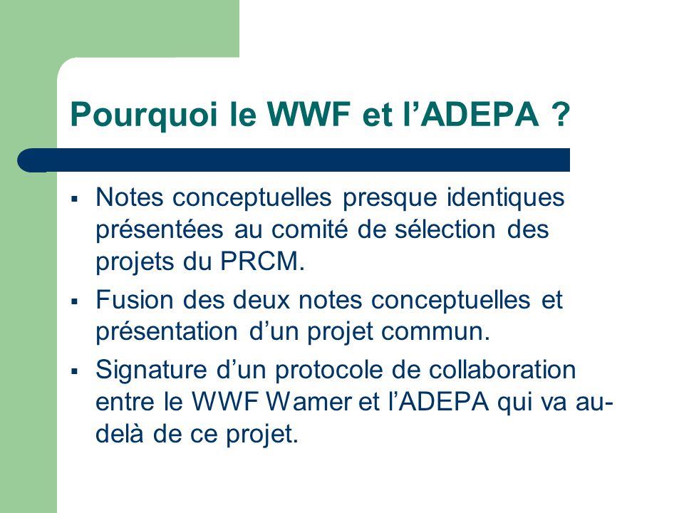 Pourquoi le WWF et l'ADEPA .