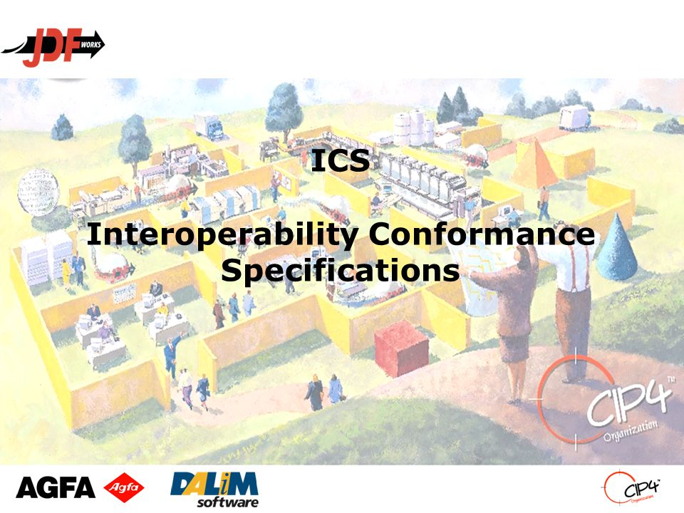 ICS Interoperability Conformance Specifications