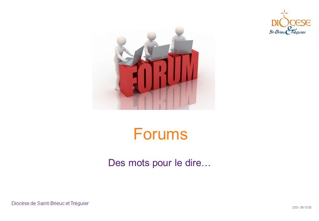 D33 - 06/10/08 Diocèse de Saint-Brieuc et Tréguier Forums Des mots pour le dire…