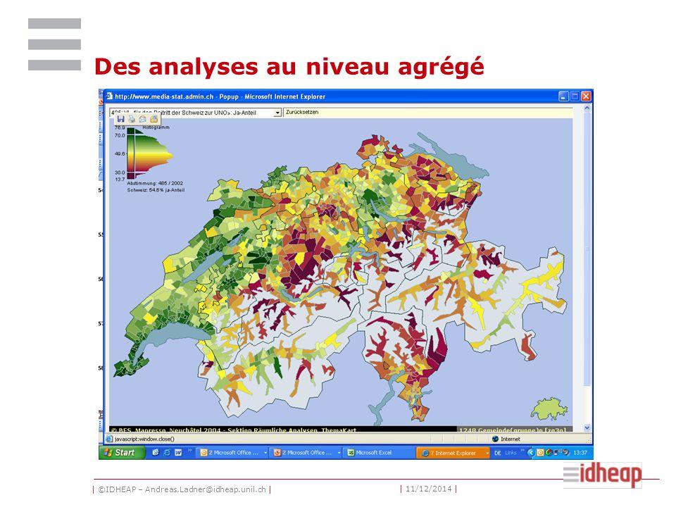 | ©IDHEAP – Andreas.Ladner@idheap.unil.ch | | 11/12/2014 | Des analyses au niveau agrégé